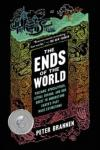 The ends of the world by Peter Brannen